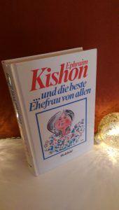 Ephraim Kishon - und die beste Ehefrau von allen