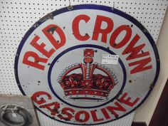Red Crown Gasoline Porcelain Sign!