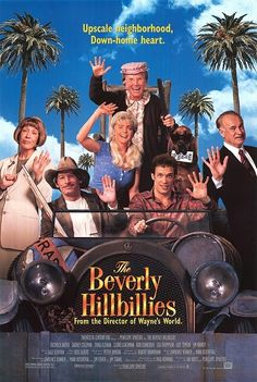 The Beverly Hillbillies (1993) / 12 Awful '90s Movies Based On TV Shows I love this movie..so funny!