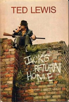 "Jacks return home....Ted Lewis.    Filmed as ""Get Carter""."