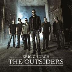 The Outsiders (Eric Church album, 2014) (listen to full album on http://musicmp3.ru/artist_eric-church__album_the-outsiders.html#.VkhzXnYrLak) #*