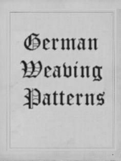 Collection Cover Image Image for: German Weaving Patterns, Author Unknown Inkle Weaving, Inkle Loom, Weaving Yarn, Tablet Weaving, Weaving Textiles, Hand Weaving, Weaving Designs, Weaving Projects, Weaving Patterns