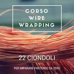corso wire wrapping
