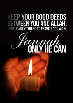 Good deeds.. ALLAH