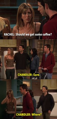 "Friends (1994–2004) | 13 Final Lines Of TV Shows That Will Make You Tear Up | The Quote: Rachel: ""OK, should we get some coffee?"" Chandler: ""Sure. Where?"" Why It's Perfect: It had to have been a tough call to decide whether the final scene of Friends should be in the apartment or in Central Perk, so it's wonderful that the gang's hangout got an indirect shout-out in the final lines. We also got one last serving of Chandler's trademark sarcasm, and we couldn't think of a better way to ease…"