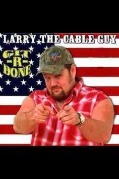 larry the cable guy normal voice