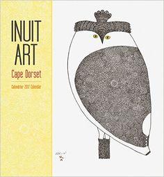 Inuit Art: Cape Dorset 2017 Wall Calendar: Amazon.co.uk: Pomegranate Communications Inc.: Books