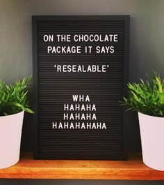 Has anybody ever resealed a bag of M&Ms? Think not! - Has anybody ever resealed a bag of M&Ms? Think not! Felt Letter Board, Felt Letters, Hahaha Hahaha, Word Board, Funny Inspirational Quotes, Funny Quotes About Life, Life Sayings, Smile Quotes, Funny Love