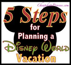 Who wants to go to Disney World? 5 Steps for Planning a WDW Vacation: A Cheapskate Guide. Tips for beginners and financial numbers for seasoned travelers.