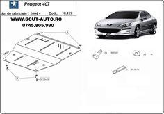 Scutul protejeaza  atat motorul cat si cutia de viteze si este prevazut cu fereastra de vizitare pentru baia de ulei, facand astfel facila schimbarea uleiului la motor.  .Piesa este noua si se potriveste perfect pentru toate tipurile de motorizari Peugeot 407 fabricate incepand cu anul 2004,    .Caracteristici scut motor metalic Peugeot 407 :  - este fabricat din tabla de otel de 2-3 mm. grosime;  - acest scut auto vine cu kit-ul de montare inclus;