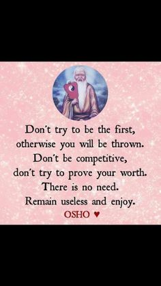 Best 100 Osho Quotes On Life Love Happiness Words Of Encouragement 30