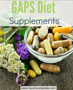 GAPS Diet Supplements - Then and Now - What, if any, supplements do you take? Here is a list of supplements I took while on the GAPS diet and what I take now. Natural Cancer Cures, Natural Cures, Natural Health, Natural Skin, Natural Remedies For Fibroids, Diet Supplements, Natural Supplements, Nutritional Supplements, Natural Vitamins