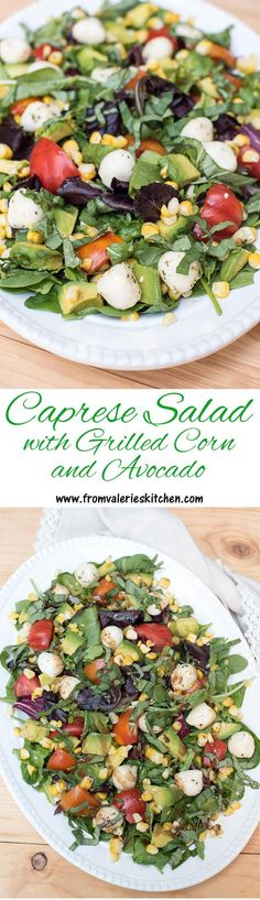 A California-style Caprese Salad with Fresh Grilled Sweet Corn and Avocado