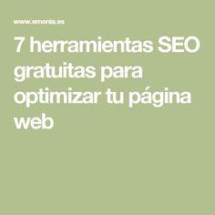 7 herramientas SEO gratuitas para optimizar tu página web