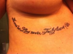 """""""The Ones Who Love Us Never Truly Leave Us"""" Quote From Harry Potter Tattoo"""