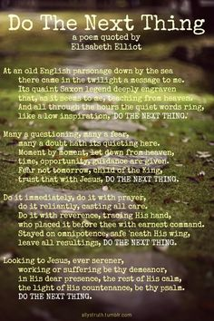 Do The Next Thing: A poem quoted by Elisabeth Elliot