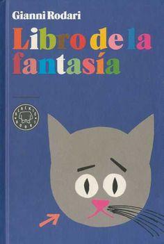 Entre montones de libros: Libro de la fantasía. Gianni Rodari