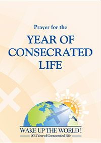 Year consecrated life prayer