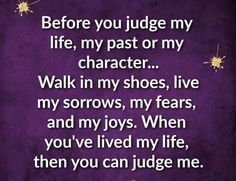Before You Judge Me, Don't Judge Me, You Are Perfect, Joy, Glee, Being Happy, Happiness