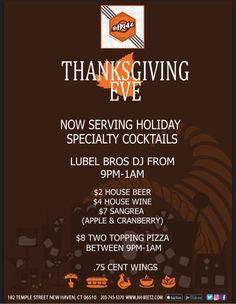 Come join us on Thanksgiving Eve for specialty cocktails, DJ, and specials from 9pm-1am. We hope to see you soon! #ahbeetz #Thanksgiving