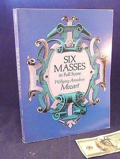 Mozart Six Masses in Full Score Sheet Music Book Wolfgang Amadeus Musical Instruments & Gear:Sheet Music & Song Books:Contemporary www.internetauctionservicesllc.com $19.99