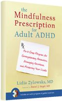 Learn about mindfulness as a treatment for ADHD.