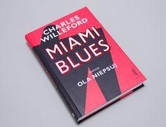 Lupus Libri - Blog o ładnych książkach i fajnych komiksach: Miami Blues