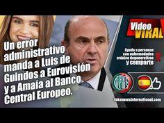 Un error administrativo manda a Luis de Guindos a Eurovisión y a Amaia a...