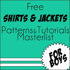 Max California: Masterlist: Free Patterns & Tutorials for Boys' shirts and jackets