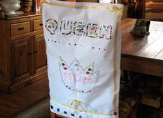 DIY Queen for a Day Chair Cover - What a cute idea!