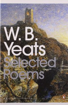 Selected Poems (Penguin Modern Classics) by William Yeats