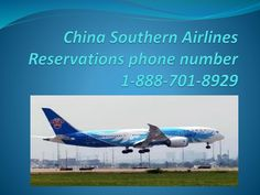China Southern Airlines reservations phone number 1-888-701-8929