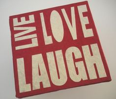 Slogan : LIVE LOVE LAUGH - pannello decorativo in cartapesta da cm. 30x30 -  Fukumaneki.it - Cartapesta, pannelli, oggetti, complementi, arredo, bomboniere, animali, simboli, design, arredamento - made in italy www.facebook.com/...