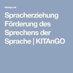 Spracherziehung Förderung des Sprechens der Sprache | KITAnGO