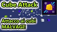 Cube Attack - I cubi MALVAGI invadono il nostro pianeta! - Giochi Androi...