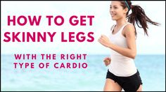 How to get skinny legs without getting bulky