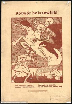 """Niektóre plakaty propagandy politycznej pochodzą jeszcze z okresu wojny polsko-bolszewickiej, ukazując przeciwnika w krzywym zwierciadle karykatury. """"Potwór bolszewicki"""", Autor nieznany, 1920."""