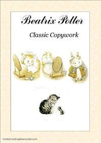 Beatrix Potter Classic Copywork-Italics Printing Handwriting - Downunder Literature | CurrClick