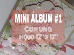 """MINI ALBUM 1/5 CON UNA HOJA DE 12"""" por 12"""". tutorial"""