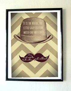 Hercule Poirot Quote Fine Art Print