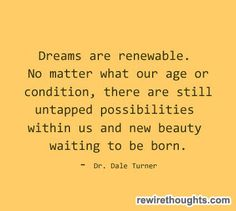 Dreams Are Renewable #quotes #inspirational