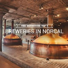 The definitive top 7 NorCal breweries, as chosen by 5 SF beer experts