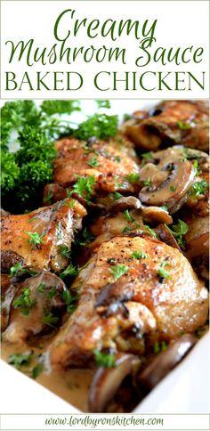 Creamy Mushroom Sauce Baked Chicken - Lord Byron's Kitchen