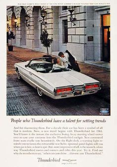 Ford Thunderbird Convertible 1964 - www.MadMenArt.com | Vintage Cars Advertisement. Features over 1200 of the finest vintage cars until 1970. Status symbol, pride and sense of freedom. #VintageCars #Vintage #Ads #VintageAds