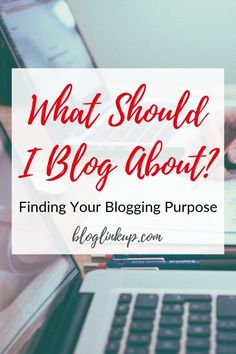 What Should I Blog About? How to Find the Main Theme of Your Blog Before You Start a Blog How To Start A Blog, How To Make Money, Free Printable Worksheets, Main Theme, What Inspires You, School Hacks, Creating A Blog, Program Design, Blogging For Beginners