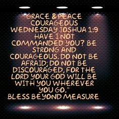 Grace & Peace Courageous Wednesday