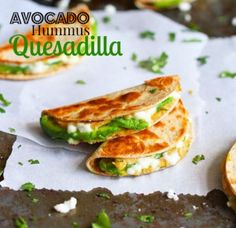 Delish! Avocado Quesadilla with Hummus! Make it with Mexican Crumble Cheese, Cilantro, Pico De Gallo and chicken to turn it into a lovely quick meal! Budget friendly cooking on the fly.