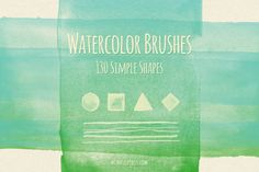 130 Simple Shapes Watercolor Brushes ~~ Watercolor brushes can do magic for your designs. They give a lovely handmade touch, gentle personality and cute messiness that can breathe life into your projects. They are also great for creating a variety of patterns, social media icons, or as backgroun