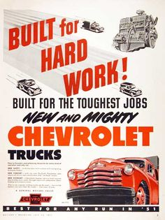 Built for hard work! Built for the toughest jobs. New and mighty Chevrolet Trucks. 1951 Chevy Truck, Chevrolet Trucks, Chevrolet 3100, Farm Trucks, Cool Trucks, Station Wagon, Vintage Advertisements, Vintage Ads, Classic Pickup Trucks