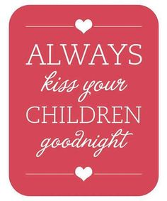 """I ❤ being a mom! - ALWAYS DO. It's the best feeling when they kiss you back, hug you and say """"nite mommy"""" :)"""
